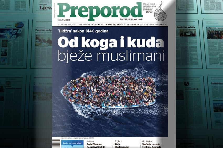 Novi broj Preporoda: Od koga i kuda bježe muslimani
