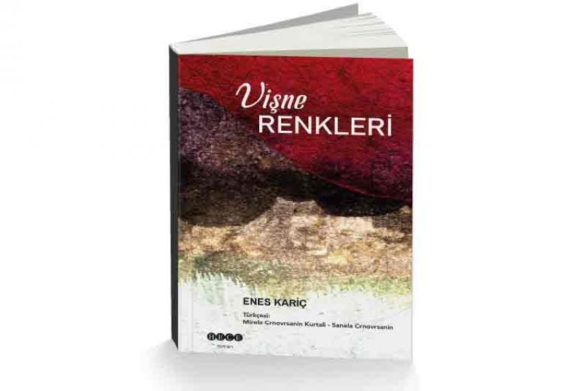 """Roman """"Boje višnje"""" Enesa Karića objavljen na turskom jeziku"""
