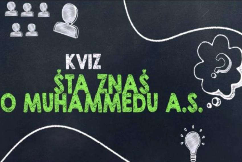 Kviz znanja o Muhamedu a.s. i njegovom životu