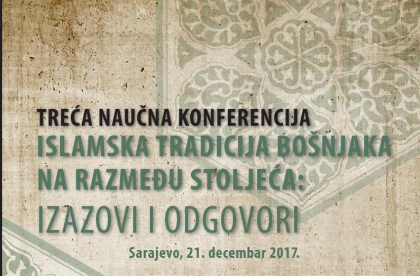Islamska tradicija Bošnjaka na razmeđu stoljeća: izazovi i odgovori