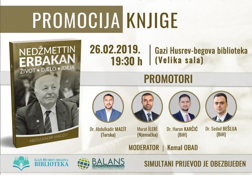 """Promocija: """"Nedžmettin Erbakan: život, djelo, ideja"""""""