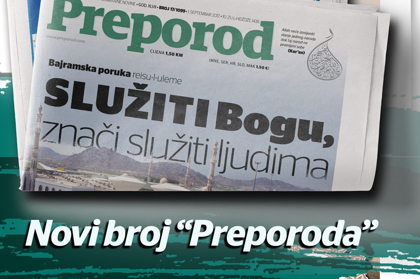 Novi broj Preporoda: Zašto se Bošnjacima podmeće radikalizam?