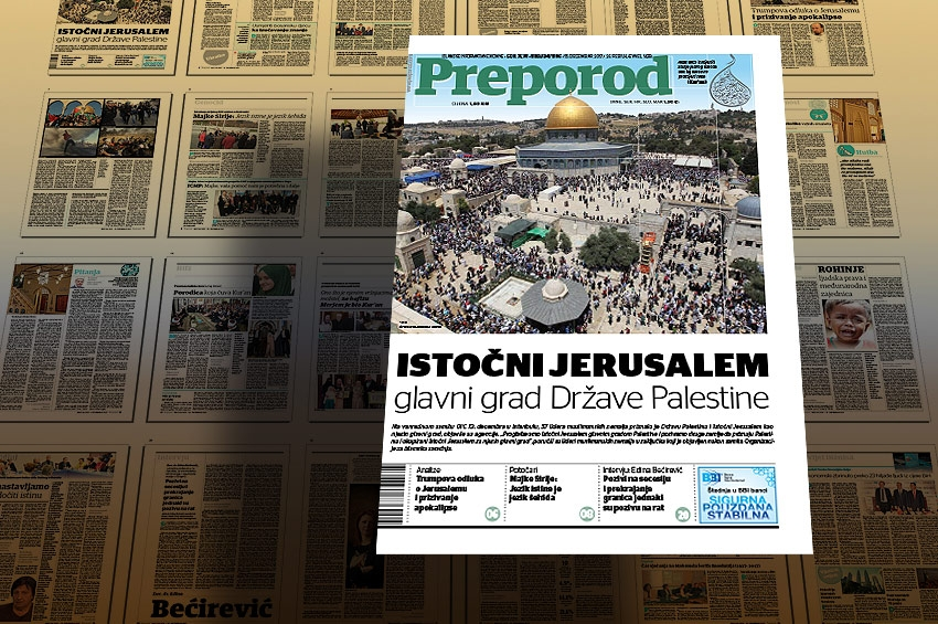 Novi broj Preporoda: ISTOČNI JERUSALEM, glavni grad Države Palestine