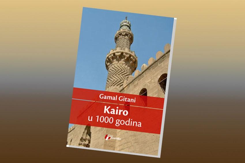 PREPORUKA ZA ČITANJE  Gamal Gitani Kairo u 1000 godina